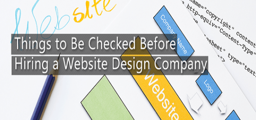 Things to Be Checked Before Hiring a Website Design Company
