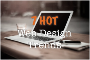 7 Most Hotly Pursued Web Trends