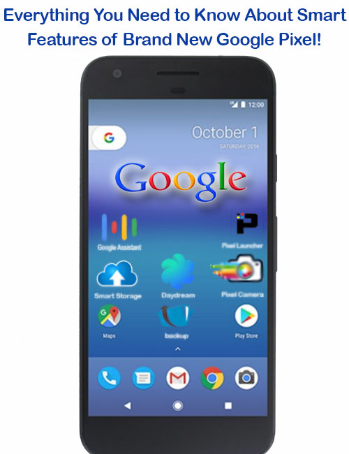 everything-you-need-to-know-about-smart-features-of-brand-new-google-pixel